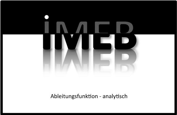 Einführung in die Differenzial- und Integralrechnung - Ableitungsfunktion - analytisch