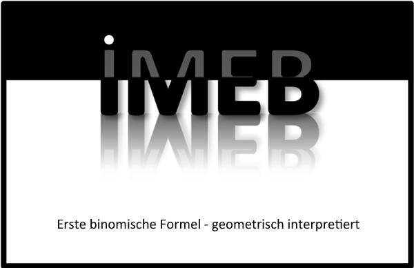Terme und Gleichungen - Erste binomische Formel - geometrisch interpretiert