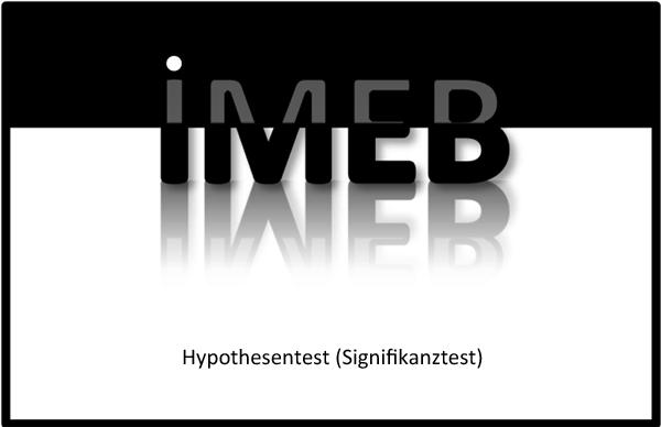 Daten und Zufall - Beurteilende Statistik - Hypothesentest (Signifikanztest)